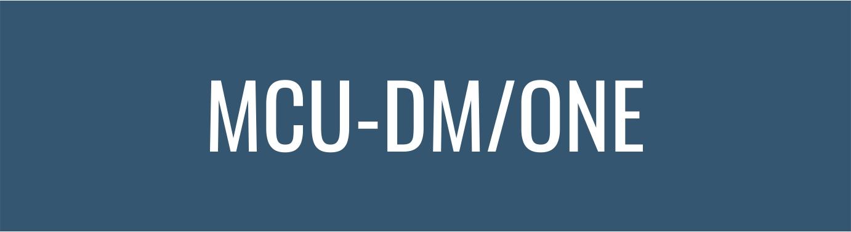 MCU-DM-ONE